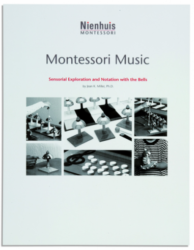 Nienhuis - BOOK MONTESSORI MUSIC, SENS.EXPLORATION & NOTATION OF THE BELL - Jean K. Müuler, Ph.D.